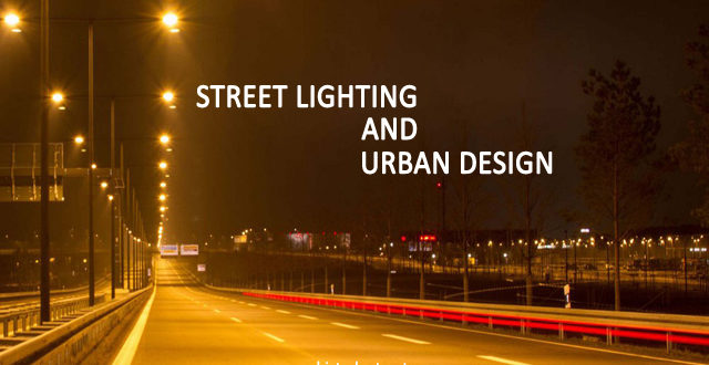 street lighting and urban design