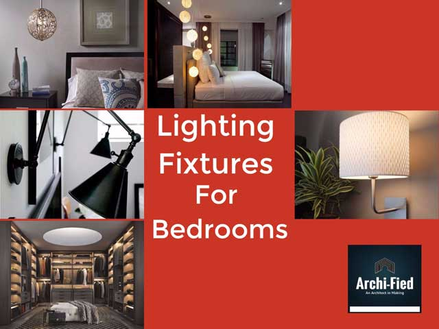 Lighting fixtures for Bedroom